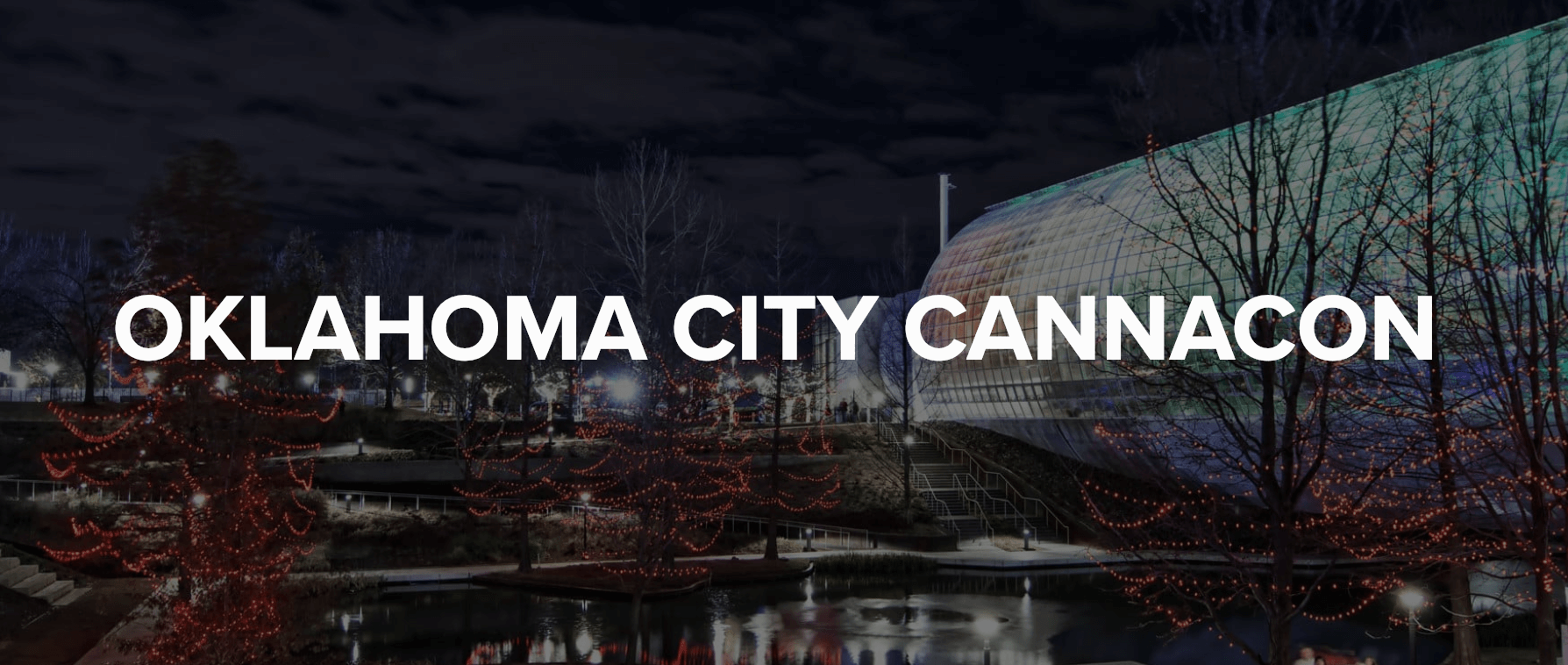 CannaCon South in Oklahoma City at Oklahoma City Convention